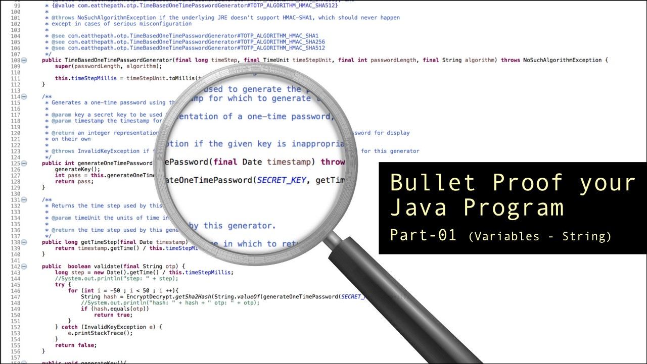 Bullet Proof your Java Program Part 1 — Incorrect use of